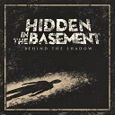 Hidden In The Basement - Till I Close My Eyes