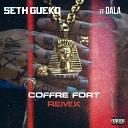 Seth Gueko feat Dala - Coffre fort Remix