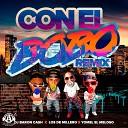 Dj Baron Cash Los Del Millero Yomel El Meloso - Con El Bobo Remix