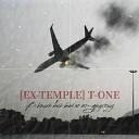 Ex Temple T One - В книге все было по другому