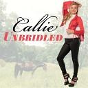 Callie - Weak in the Knees