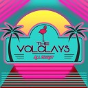 The Volclays - Slow Down