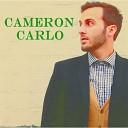 Cameron Carlo - Should Have