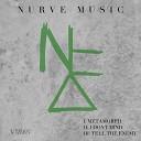 Nurve - Don t Mind Original Mix