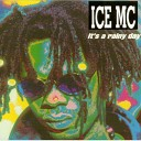 Ice MC - It s A Rainy Day 04