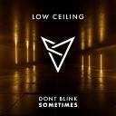 DONT BLINK - SOMETIMES Original Mix