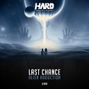 Last Chance - Alien Abduction Original Mix
