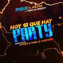 Rique el Militar feat Yanil Crewfy - Hoy Si Que Hay Party