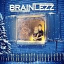 Brainlezz - Никто не сделает минет