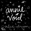 Annie Void - Should Have