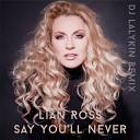 Lian Ross 2012 - Say You ll Never
