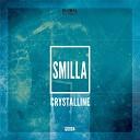 Smilla - Crystalline