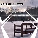 X Killer - F k That Dance