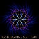 KastomariN - My Heart