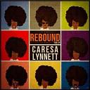 Caresa Lynnett feat Parker the Numberman - Mr Hollywood feat Parker the Numberman