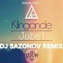 Kligande - Jubel (Dj Sazonov Remix Radio Edit)