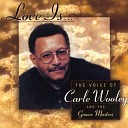 Carle Wooley - Make It Easy On Yourself