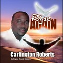 Carlington Roberts - You Are the One