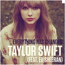Taylor Swift - Everything Has Changed