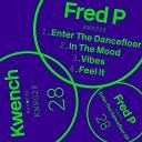 Fred P - Enter the Dancefloor