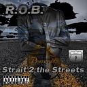 R O B feat Flamez Lloyd Boi - Let Me Know How U Feel feat Flamez Lloyd Boi