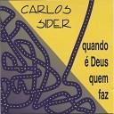 Carlos Sider - Grande Fam lia