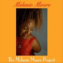 Melanie Moore - I m Glad There Is You