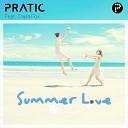 Pratic feat Cayla Fox - Summer Love feat Cayla Fox