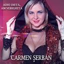 Carmen Serban - Adio Dieta Am Verigheta