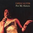 Carole Alston - Lover Man Where Can You Be