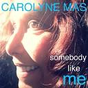 Carolyne Mas - Driving On the Radio