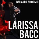 Larissa Bacc - Hola