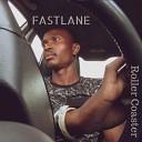 Fastlane - Roller Coaster