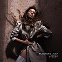 Elvana Gjata - Forever Is Over Produced by David Guetta