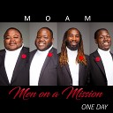 Men on a Mission - One Day