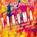 D Free feat No Weapon Cali Mykejay - The Trauma Song feat No Weapon Cali Mykejay
