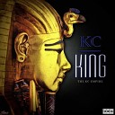 King KC feat Lil Flip Baby Savage - Now We on Top feat Lil Flip Baby Savage