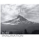 Brian Cashwell - Why Worry bout the Snow