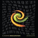 Casino Bulldogs - Walkie Talkie