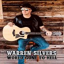 Warren Silvers - Country Boy Blues