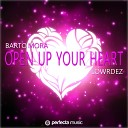 Barto Mora feat Lowrdez - Open Up Your Heart