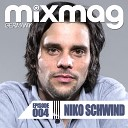 Niko Schwind - Mixmag Germany Episode 004
