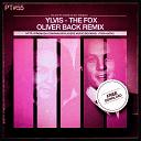 Ylvis - The Fox (Oliver Back Remix)