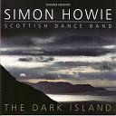 Simon Howie Scottish Dance Band - The Duran Ranger The Duran Ranger The Borestone Chris Worrell John Murray Of Lochee
