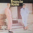 Francie and Josie - I Should Have Listened To Grannie