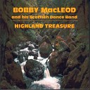 Bobby MacLeod and his Scottish Dance Band - Highland Barn Dance John MacDonald of Glencoe Major D Manson of Clachantrusal