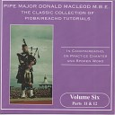 Pipe Major Donald MacLeod M B E - My Dearest on Earth Give Me Your Kiss