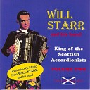 Will Starr and his Band - Highland Scottische Monymusk Lad Wi the Plaidie Lord Lyndoch