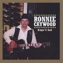 Ronnie Caywood - She Moves Me
