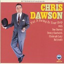 Chris Dawson - Puttin On the Ritz
